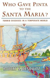 Who Gave Pinta to the Santa Maria? - Torrid Diseases in a Temperate World