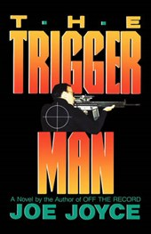 The Trigger Man