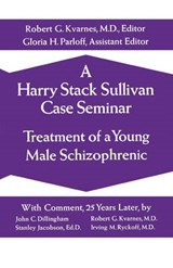 A Harry Stack Sullivan Case Seminar | Harry Stack Sullivan |