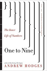 One to Nine - The Inner Life of Numbers | Andrew Hodges |