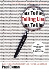 Telling Lies - Clues to Deceit in the Marketplace, Politics and Marriage | Paul Ekman |