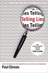 Telling Lies - Clues to Deceit in the Marketplace, Politics and Marriage