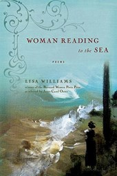 Woman Reading to the Sea - Poems
