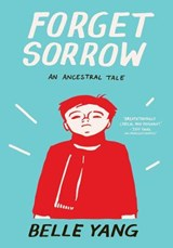 Forget Sorrow | Belle Yang |