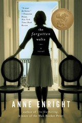 The Forgotten Waltz | Anne Enright |