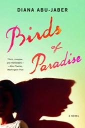 Birds of Paradise - A Novel