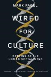 Wired for Culture - Origins of the Human Social Mind