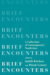 Brief Encounters | Judith Kitchen |