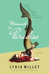 Mermaids in Paradise | Lydia Millet |