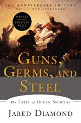 Guns, Germs, and Steel - The Fates of Human Societies | Jared Diamond |