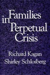 Families in Perpetual Crisis