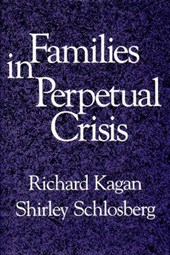 Families in Perpetual Crisis | Richard Kagan |