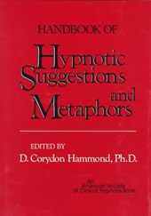 Handbook of Hypnotic Suggestions & Metaphors | Dc Hammond |