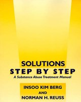 Solutions Step by Step | Berg, Insoo Kim ; Reuss, Norman H. |