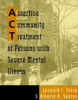 Assertive Community Treatment of Persons With Severe Mental Illness | Alberto B. Santos |