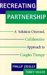 Recreating Partnership | Tobey Hiller |