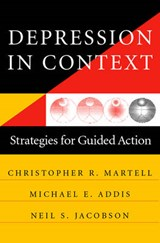 Depression in Context - Strategies for Guided Action | Michael E. Addis |