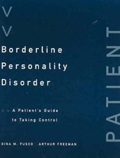 Borderline Personality Disorder - A Patient's Guide to Taking Control