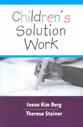 Children's Solutions Work | Insoo Kim Berg |