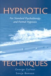 Hypnotic Techniques - For Standard Psychotherapy &  Formal Hypnosis