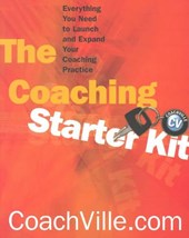 The Coaching Starter Kit - Everything you Need to Launch & Expand your Coaching Partner | Coachville.com |