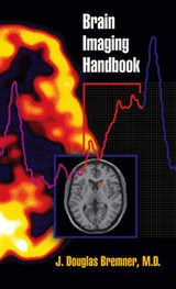 Brain Imaging Handbook | J. Douglas (emory University School of Medicine) Bremner |