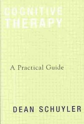 Cognitive Therapy - A Practical Guide