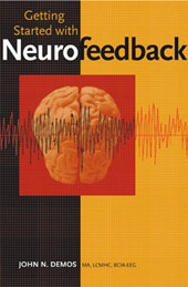 Getting Started with Neurofeedback | John N Demos |