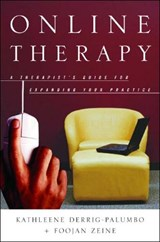 Online Therapy - A Therapist's Guide to Expanding Your Practice | Kathleene Derrig-palumbo |