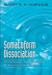 Nijenhuis, E: Somatoform Dissociation - Phenomena, Measureme