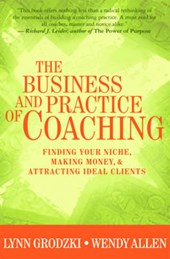 The Business and Practice of Coaching