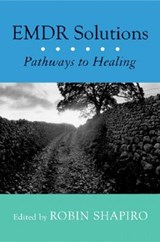 EMDR Solutions - Pathways to Healing | Robin Shapiro |