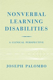 Nonverbal Learning Disabilities - A Clinical Perspective