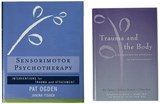 Trauma and the Body/Sensorimotor Psychotherapy Two-Book Set | Pat Ogden |