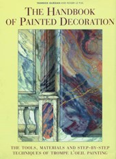 The Handbook of Painted Decoration | Guegan, Yannick ; Lepuil, Roger |