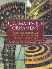 Cosmatesque Ornament - Flat Polychrome Geometric Patterns in Architecture
