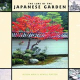 The Lure of the Japanese Garden | Main, Alison ; Platten, Newell |
