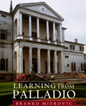 Learning from Palladio | Branko Mitrovic |