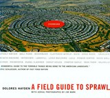 A Field Guide to Sprawl | Dolores Hayden |