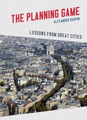 The Planning Game - Lessons from Great Cities