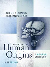 Reconstructing Human Origins -  A Modern Synthesis