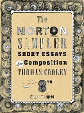 The Norton Sampler - Short Essays for Compostion | Thomas Cooley |
