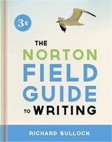 Norton Field Guide to Writing | Richard Bullock |
