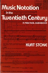 Music Notation in the Twentieth Century - A Practical Guidebook