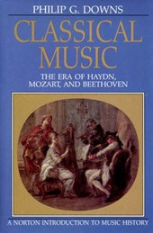 Classical Music - The Era of Hadyn, Mozart, & Beethoven