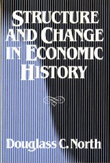 Structure and Change in Economic History | Douglass C. North |
