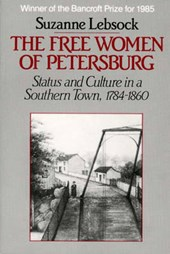 The Free Women of Petersburg | Suzanne Lebsock |