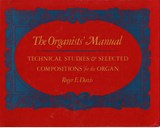 Organists' Manual - Technical Studies & Selected Compositions for the Organ | Re Davis |