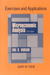 Microeconomic Analysis - Exercises & Applications | Gary W Yohe |