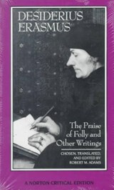 Praise of folly and other writings | Desiderius Erasmus ; Robert M. Adams |